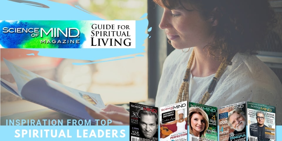 Inspirational Magazines and inspirational quotes from Center for Spiritual Living Chico