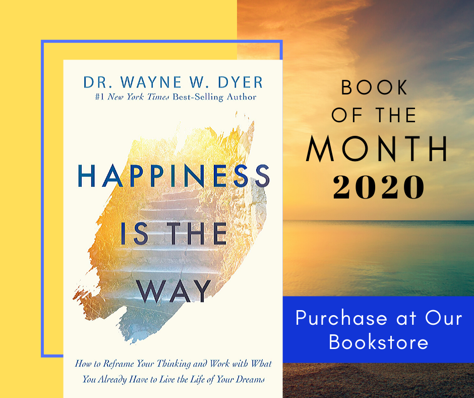 Book of the Month for 2020 Happiness is the Way by Wayne Dyer