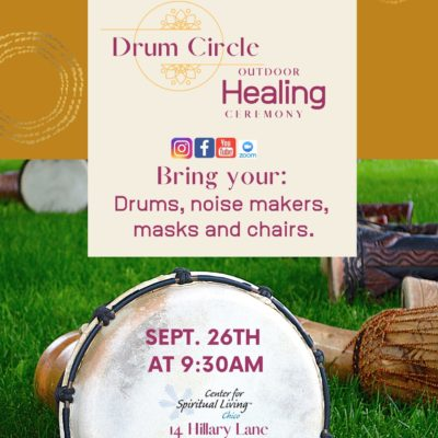 Drum Circle in Chico California at Center for Spiritual Living Chico Event Flyer