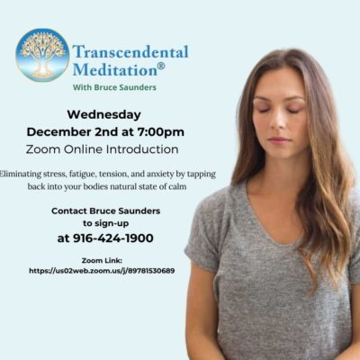 Transcendental Meditation Event with certified TM instructor, Bruce. Meditation in Zoom class in Chico Ca. Hosted by Center for Spiritual Living Chico image of event info with a lady meditating in a chair