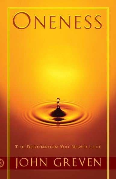 Book cover image for Oneness: The Destination You Never Left by John Greven Cover