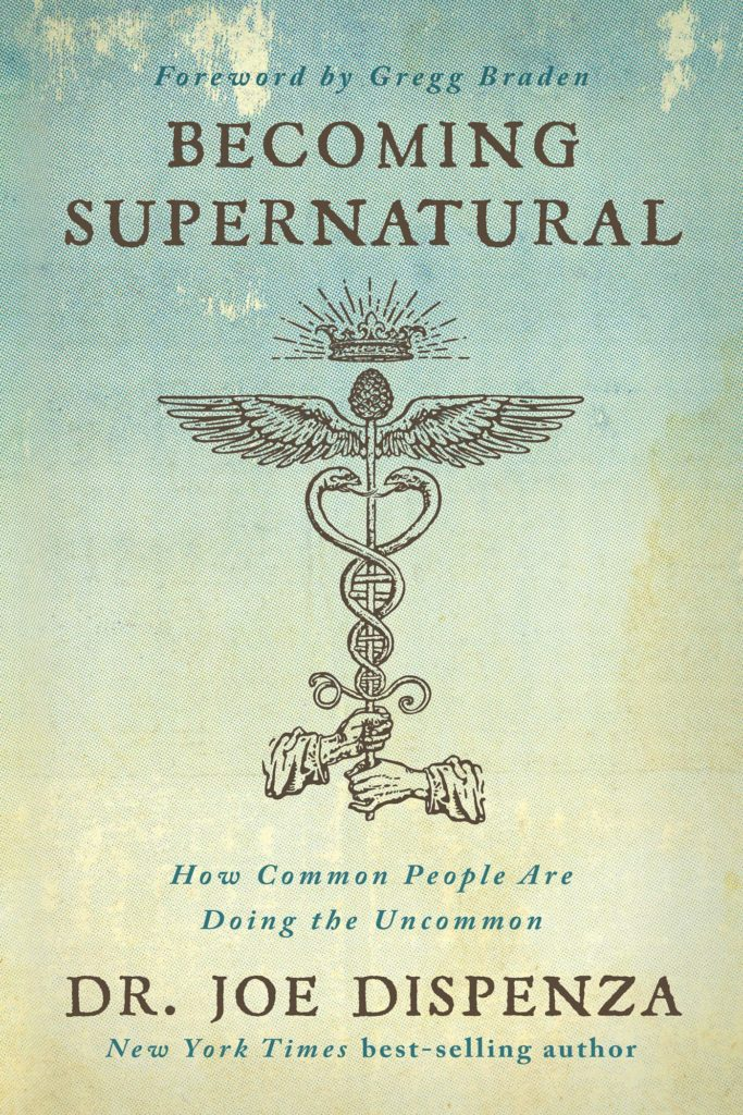 Becoming Supernatural by Dr. Joe Dispenza book cover image