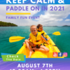 Chico Ca and Oroville family outdoor event free Keep Calm and Pddle on event flyer by Center for Spiritual Living Chico 2021 flyer has a photo of two kids paddle boating in yellow life vests