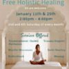 Flyer for Free Holistic Healing by Center for Spiritual Living, Chico. on January 11 and 25th. With an image of a woman in white clothing meditating